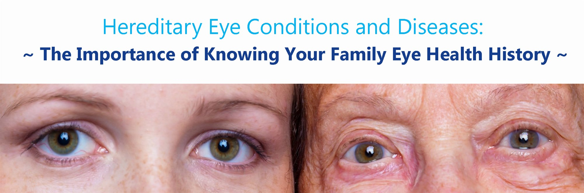 Hereditary Eye Conditions And Diseases